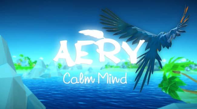 Bỏ lại lo âu tự do sải cánh bay cao trong Aery: Calm Mind