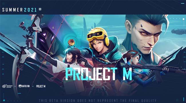Project M – Game bắn súng phong cách Valorant độc đáo của NetEase