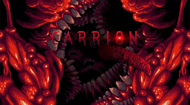Carrion – Không quá tệ để sinh tồn khi game thủ trở thành quái vật