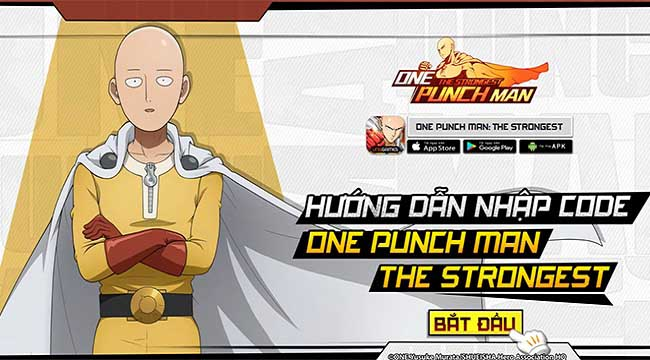 Tặng 700 giftcode One Punch Man: The Strongest mừng Open Beta