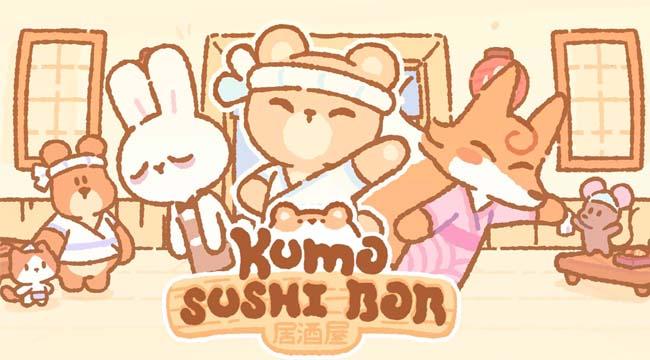 Kumo Sushi Bar – Khi game thủ trở thành chủ nhà hàng sushi dễ thương