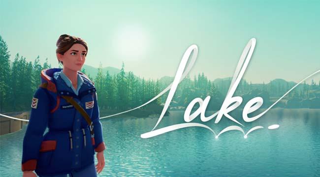 Lake – Khi game thủ muốn rời xa phố thị tận hưởng cuộc sống thôn quê