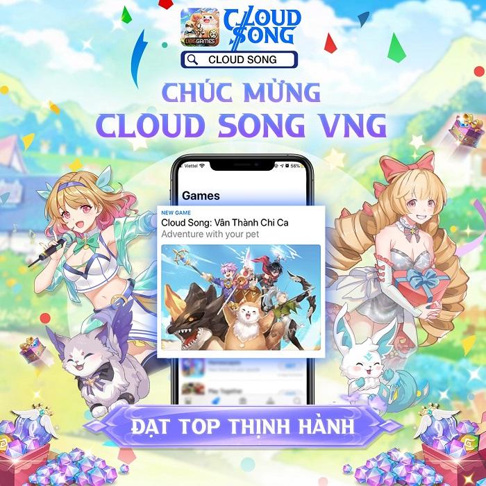 Cloud Song VNG đạt Top 1 thịnh hành trên App Store và Google Play 0