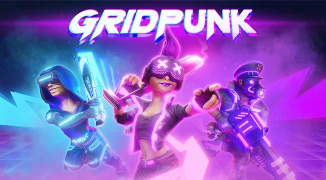 Gridpunk – Game bắn súng 3 vs 3 với phong cách tương lai