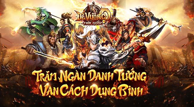 Trải nghiệm Đế Vương Tam Quốc – game chiến thuật hấp dẫn vừa ra mắt
