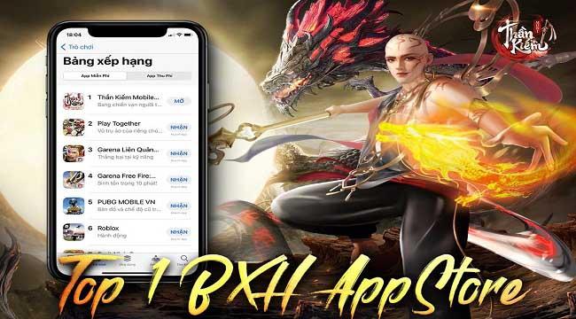 Thần Kiếm Mobile ăn mừng đầy tháng bằng vị trí Top 1 bảng xếp hạng App Store