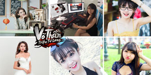 Cùng hotgirl tìm hiểu các tính năng nổi bật của webgame Võ Thần Triệu Tử Long