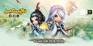 Game mới Loạn Giang Hồ công bố ngày ra mắt tại Việt Nam