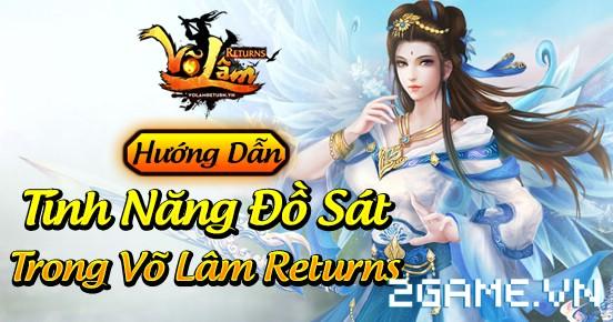 Võ Lâm Returns – Tính năng Đồ sát