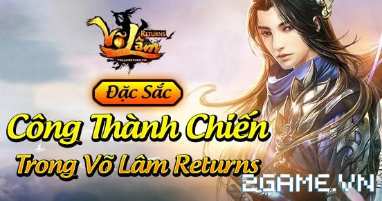Võ Lâm Returns – Hoạt Động Công Thành Chiến