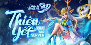 Dream World 3D đã sẵn sàng ra mắt, tặng 333 VIP code