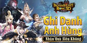 Truyền Thuyết Rồng 3D – Game chặt chém mỏi tay ấn định ngày ra mắt tại Việt Nam