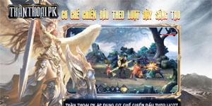 Thần Thoại PK khoe 5 tính năng đặc sắc hút hồn người chơi