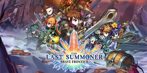 Brave Frontier: The Last Summoner – Game chiến thuật mang phong cách JRPG cổ điển ra mắt toàn cầu