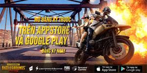 PUBG Mobile Việt Nam chính thức mở tải trên Google Play và App Store