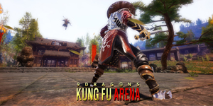 9Dragons : Kung Fu Arena – Game online kiếm hiệp sinh tồn đã cho tải trước bản demo