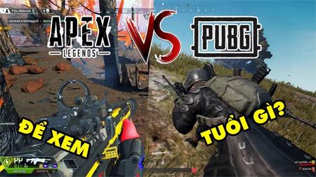 Tại sao Apex Legends lại hấp dẫn người chơi hơn tượng đài game bắn súng sinh tồn PUBG?