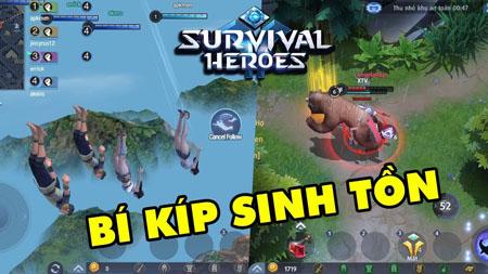 Bí kíp giúp bạn nâng cao tỷ lệ sinh tồn trong game Survival Heroes Việt Nam