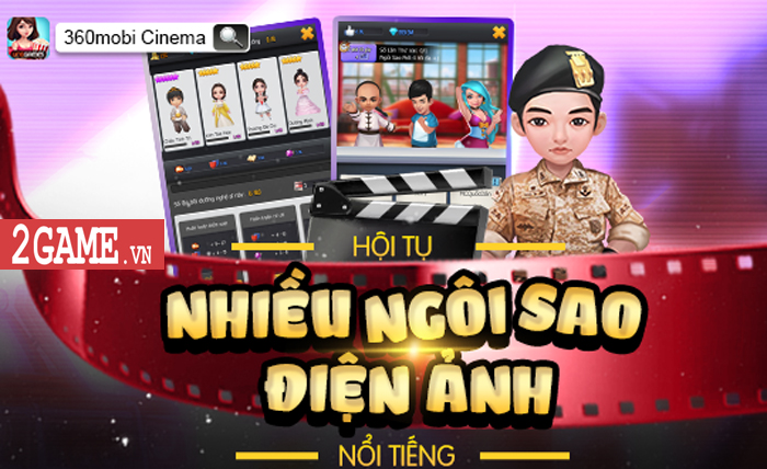 360mobi Cinema VNG - Game mô phỏng cho phép người chơi trở thành nhà đạo diễn phim 3