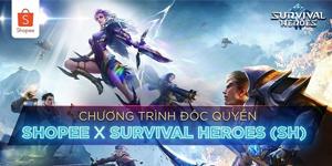 Survival Heroes Việt Nam hợp tác cùng Shopee tung ưu đãi lớn dành cho game thủ
