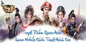Game mobile quan đấu Hoàng Đế Vi Hành sắp ra mắt ở thị trường game Việt