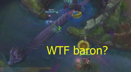 Liên Minh Huyền Thoại: WTF baron gì đây??? @@