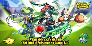 Game mới Pokémon Đại Chiến ra mắt game thủ Việt