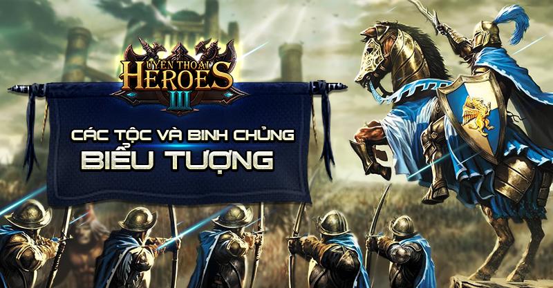 Infographic – Huyền Thoại Heroes III giới thiệu hình tượng của 3 phe