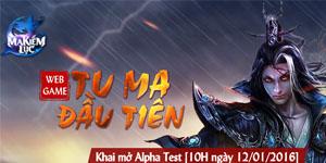 Ma Kiếm Lục – Webgame Tu Ma đầu tiên sẽ chính thức Alpha Test ngày 12/01/2016