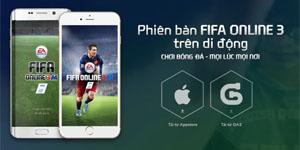 FIFA Online 3 Mobile: Khi sự tiện ích và đam mê bóng đá được châm ngòi