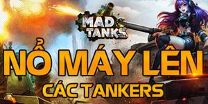 Mad Tanks – Game online bắn tăng khủng đã cập bến Việt Nam