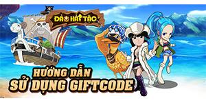 Đảo Hải Tặc – Hướng Dẫn Sử Dụng Giftcode Đảo Hải Tặc