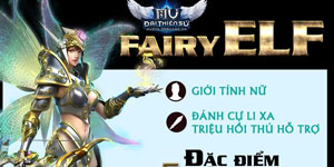 """MU Đại Thiên Sứ: Fairy Elf – """"thần tiên tỷ tỷ"""""""