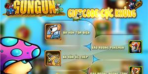 Tặng 606 giftcode game GunGun Online