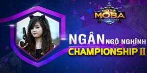 Huyền Thoại MOBA – Ngân Ngộ Nghĩnh Championship II Recap ngày 2: Bất ngờ nối tiếp bất ngờ