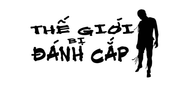 The Gioi Bi Danh Cap (1)