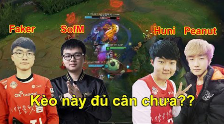 LMHT: Khi Faker + SofM đối đầu với Peanut + Huni team nào sẽ thắng?  Có cân kèo không ?