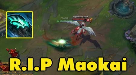 Đây là lý do vì sao Maokai làm lại sẽ chẳng còn ai chơi nữa