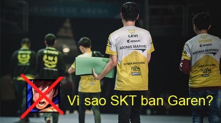 """""""Lượt cấm Garen rất quan trọng trong chiến thắng của SKT trước GAM"""""""