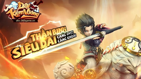 Webgame Đại Kiếm Vương đã chính thức ra mắt sáng ngày hôm nay