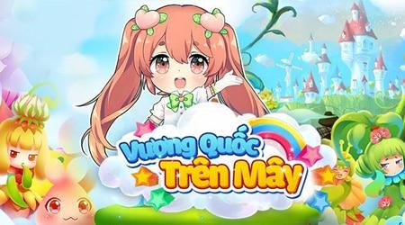 VTC Mobile ra mắt game phong cách mạng xã hội – Vương Quốc Trên Mây
