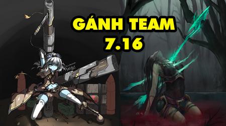 LMHT: TOP 4 vị tướng gánh team lực nhất hiện nay trong phiên bản 7.16