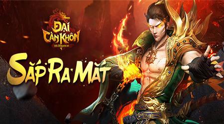 Webgame Đại Càn Khôn do VNG phát hành sắp cập bến Việt Nam