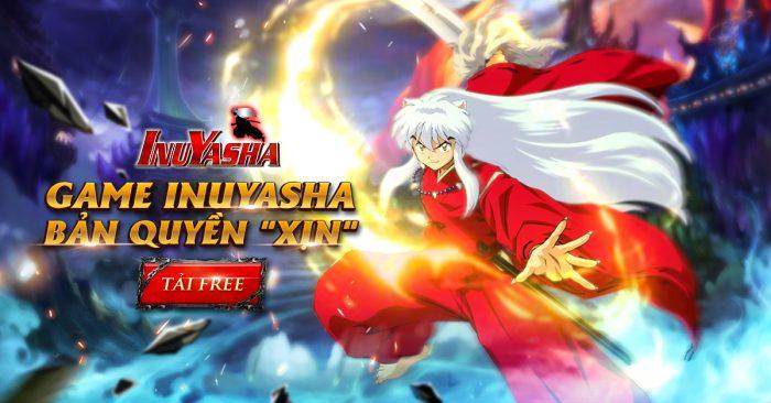 Game Inuyasha Mobile bản quyền 'xịn' chính thức ra mắt, tặng 200 VIPcode