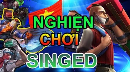 LMHT: Người truyền cảm hứng cho hàng nghìn game thủ Việt Nam chơi Singed