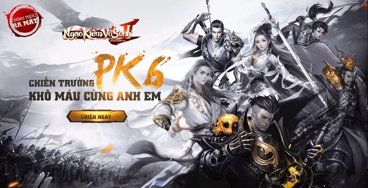 Các cao thủ máu mặt trong Ngạo Kiếm Vô Song 2 rủ nhau khô máu tại chiến trường PK6