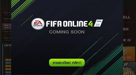 Garena Thái bất ngờ để FiFa Online 4 ở trạng thái Coming Soon?