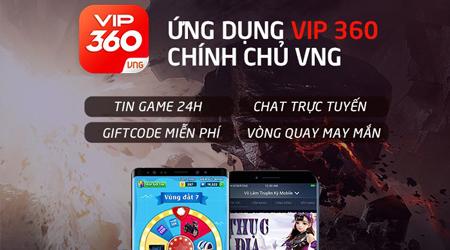 VNG ra mắt ứng dụng VIP 360 chăm sóc game thủ trọn gói