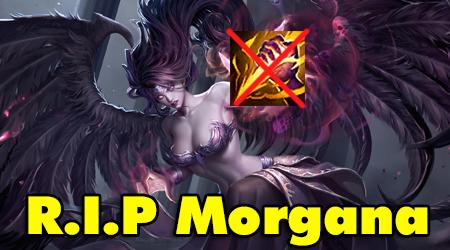LMHT: Vừa có ý định chui vào rừng, Riot Games đã nerf nóng Morgana