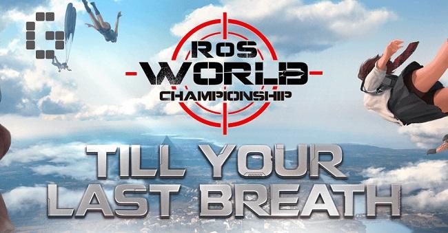 Rules of Survival khởi tranh giải đấu RoS World Championship quy mô $650.000 vào ngày 13/1